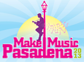 Make Music Pasadena June 1