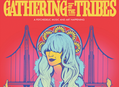 Gathering of the Tribes Festival in SF