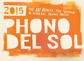 Phono del Sol Festival in San Francisco July 11