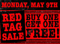 BOGO Red Tag Sale at Our Stores Monday, May 9
