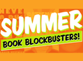 Summer Book Blockbusters