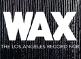 Wax Record Fair in Hollywood October 24-25