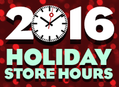 2016 Holiday Store Hours