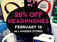 Headphone Sale at Our Stores Saturday, February 13