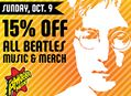 15% Off All Beatles Items at Our Stores Sunday, October 9th