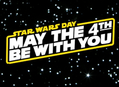 Star Wars Day at Our Stores Wednesday, May 4th