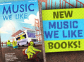 New Spring Music We Like Books are In Stores & Online Now