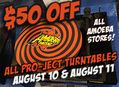 Pro-Ject Turntable Sale at Our Stores Wednesday, August 10 & Thursday, August 11