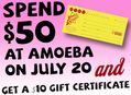 Spend $50 At Amoeba on July 20th and Get a $10 Gift Certificate