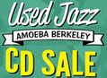Huge Used Jazz CD Sale at Amoeba Berkeley June 15 - 30