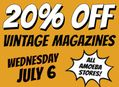 Vintage Magazine Sale at Our Stores Wednesday, July 6