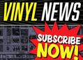 Subscribe to Our New Vinyl Newsletter