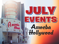 July Events at Amoeba Hollywood