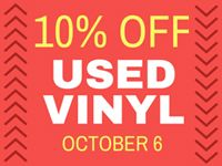 Used Vinyl Sale at Our Stores Tuesday, October 6