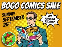 BOGO Comics Sale at Our Stores Sunday, September 25