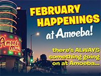 February Happenings at Amoeba Hollywood