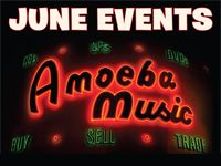 June Events at Amoeba Hollywood