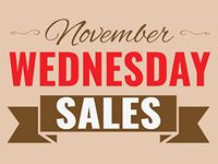 November Wednesday Sales at Our Stores