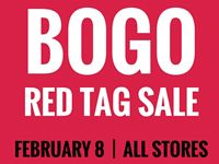 BOGO Red Tag Sale at Our Stores Monday, February 8