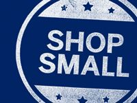 Shop Small & Save at Our Stores on Small Business Saturday November 28