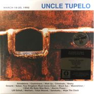 Uncle Tupelo - March 16-20, 1992