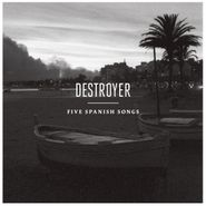 destroyer five spanish songs ep