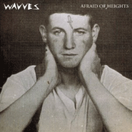 wavves afraid of heights lp amoeba