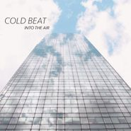 cold beat into the air lp