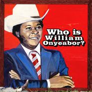 who is william onyeabor amoeba
