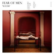 fear of men loom lp