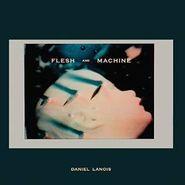 daniel lanois flesh and machine lp