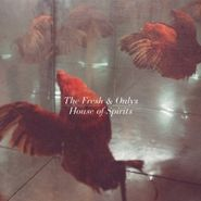 the fresh and onlys house of spirits lp