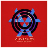 chvrches the bones of what you believe lp