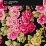Blues Funeral - Mark Lanegan Band