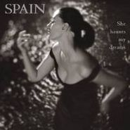 She Haunts My Dreams - Spain