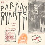 parquet courts tally all the things that you broke amoeba
