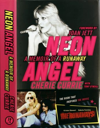 Cherie Currie - Neon Angel: A Memoir of a Runaway [Signed] (Book)