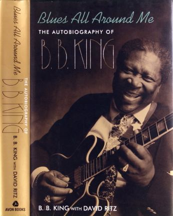 B.B. King - Blues All Around Me: The Autobiography of B.B. King [Signed] (Book)
