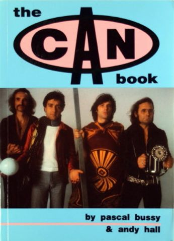 Can / Pascal Bussy - The Can Book (Book)