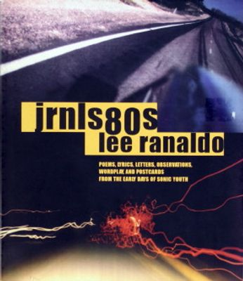 Sonic Youth / Lee Ranaldo - jrnls80s (Book)