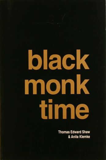 The Monks / Thomas Edward Shaw - Black Monk Time [Signed] (Book)