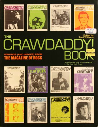 The Crawdaddy! Book: Writings (and Images) From The Magazine Of Rock (Book)