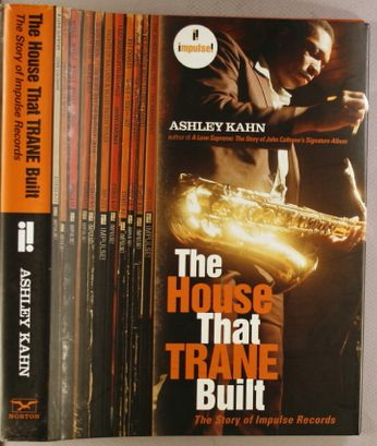 The House That Trane Built - The Story Of Impulse Records