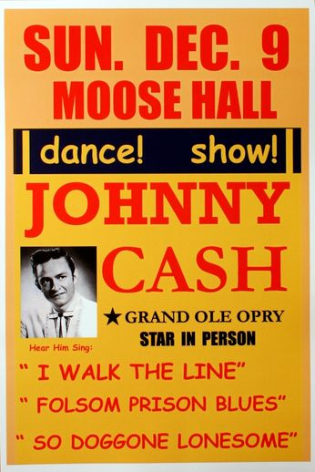 Johnny Cash - Moose Hall - December 9, 1956 (Poster)