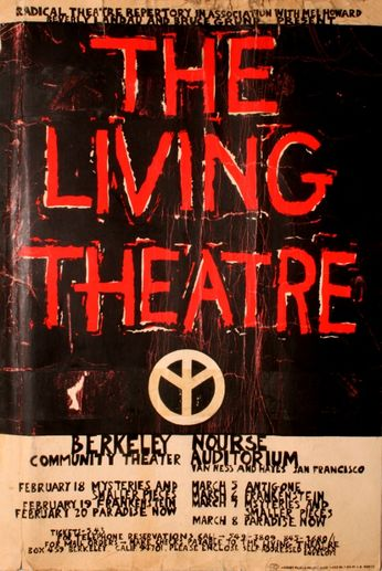 The Living Theatre - Berkeley / San Francisco - February - March, 1971 (Poster)