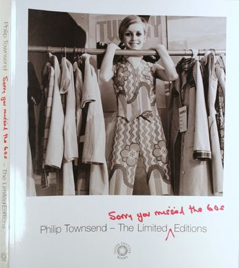 Philip Townsend - Sorry You Missed The 60's - The Limited Editions [Signed] (Book)