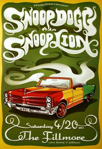Snoop Dogg AKA Snoop Lion - The Fillmore - April 20, 2013 (Poster)