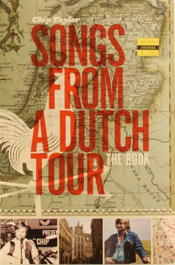 Chip Taylor - Songs From A Dutch Tour (Book + CD)
