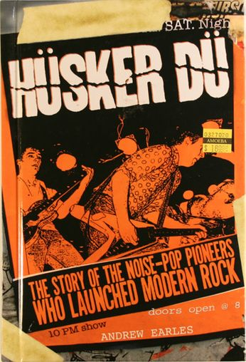 Husker Du / Andrew Earles - Husker Du: The Story of the Noise-Pop Pioneers Who Launched Modern Rock (Book)