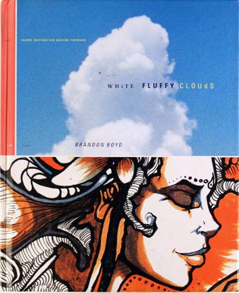 Brandon Boyd / Incubus - White Fluffy Clouds [Hardcover] (Book)
